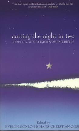 Cutting the Night in Two by Evelyn Conlon