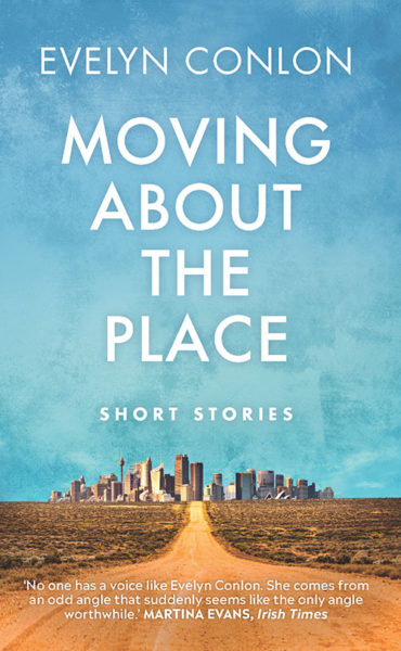 moving about the place by evelyn conlon
