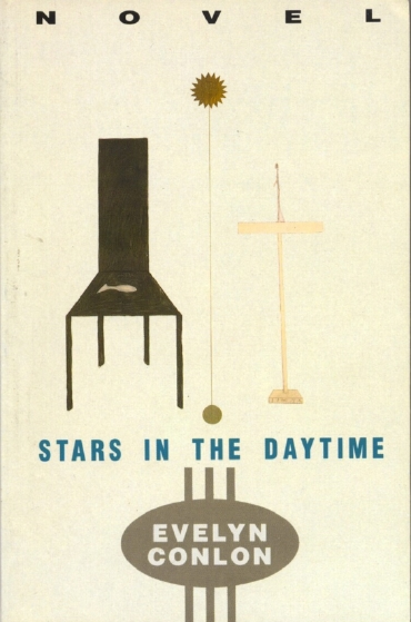 Stars in the Daytime by Evelyn Conlon